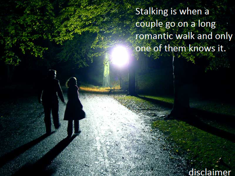 Stalking by friend2splace