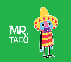 Mr. Taco by Minimaxwell
