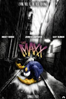 The Maxx - Movie Poster by fauxster