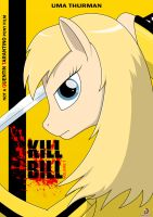 Kill Bill (Ponified Movie Poster) by kingzbr