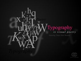 Typography is visual poetry by orioncreatives