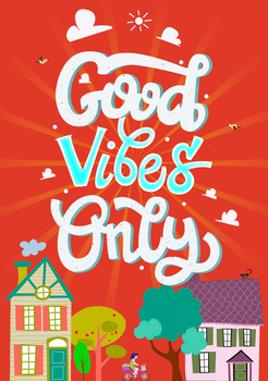 Good Vibes Only!) by Helenartist