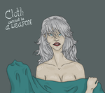 Cloth Cannot Be a Weapon by WaterlightFading