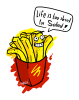 Life is too short Salad! by Dragonfruity