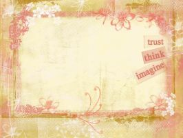 Trust Think Imagine by Dody49