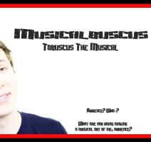 Tobuscus: The Musical Poster by mrbillyjoebob