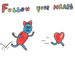 Follow your heart by MarsmallowMe
