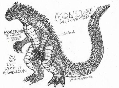 MONSTURRA-Body Sketch, July 20, 2017 by JacobSpencerKaiju79
