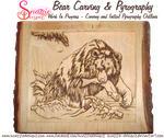 Bear Carving and Pyrography WIP 06 by snazzie-designz