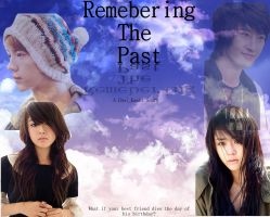 My own Remembering the past poster by sharkgirl98