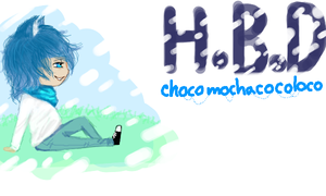 H.B.D CHOCOMOCHACOCOLOCO by breathless-hope