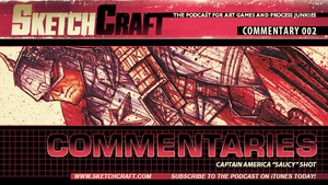 Sketchcraft Commentaries 002 - Captain America by RobDuenas
