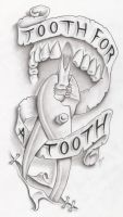 tooth for a tooth by markfellows