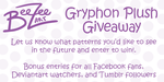 Gryphon Plush Giveaway! by BeeZee-Art