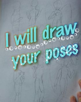 I will draw YOUR poses by lovelifelikelili