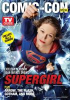 Supergirl SDCC Themed TV Guide Magazine cover by Artlover67