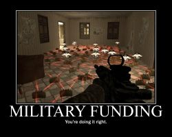 Military Funding Motivational by UltimaWeapon13