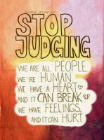 STOP JUDGING. by yinsuanhey