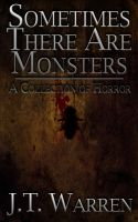 Sometimes There Are Monsters Cover--New Concept by RockNRollDreams