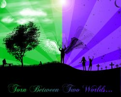 Torn Between Two Worlds... by JVille