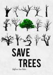 Save Trees Poster by CrystalViolet500