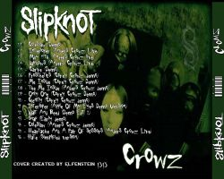 SlipKnoT - Crowz Back Cover by Elfenstein1313