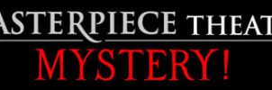 Masterpiece Theatre: Mystery! by AirSharkSquad