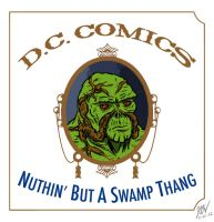 Nuthin' But A Swamp Thang by JDWRudy25
