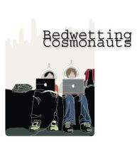 Bedwetting Cosmonauts. by hear3there