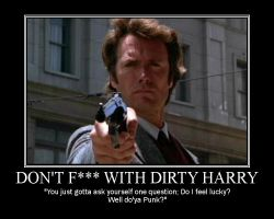Don't F--- with Dirty Harry by Volts48