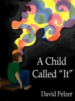 "A Child Called ""It"" by ccRask"