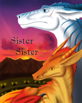 Sister Sister: A Dragon's Tale by CrystalCircle