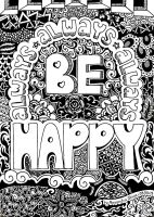 Always Be Happy! - Abstract Design by MilkySweets
