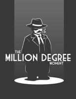 The Million Degree Moment by Blazbaros