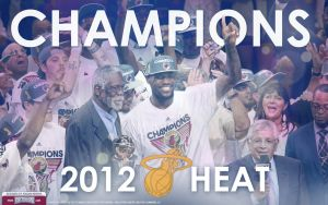 2012 Miami Heat Champions Wallpaper by Angelmaker666