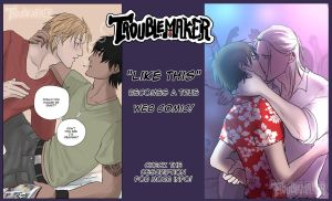 Like This become Troublemaker Comic! by Lilithblack