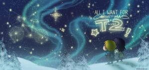 All I Want for Christmas is T2 by Kiriska