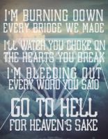 Go the Hell for Heaven's sake - BMTH Poster by RonyeryX