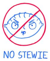NO STEWIE by BrianGriffinFan