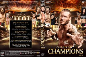 WWE Night of Champions 2013 DVD Cover V1 by Chirantha