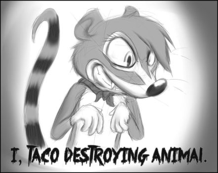 Taco Destroying Animal by Zen-with-a-bat
