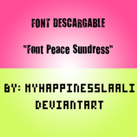 PEDIDO: Font Peace Sundress by MyHappinessLaali