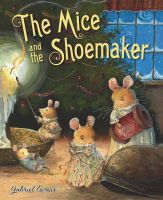 The Mice and the Shoemaker - Book by GabrielEvans