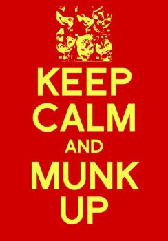 Keep Calm and Munk Up by Bambrixbam