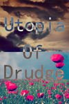 Utopia of Drudge cover by stefanienicholas