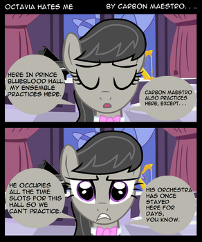 Octavia Hates Me by thecarbonmaestro