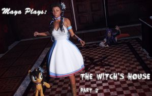 Maya plays The Witch's House: part 2 by Axel-Doi