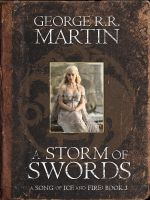 Literary Hero: A Storm of Swords by pastorgavin