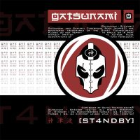 Gatsunami - St4ndby by Tomster84
