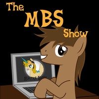 Alicorn Radio X The MBS Show by NormanSanzo